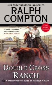Ralph Compton Double Cross Ranch - Matthew P. Mayo & Ralph Compton pdf download