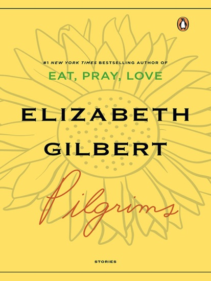 Pilgrims by Elizabeth Gilbert PDF Download