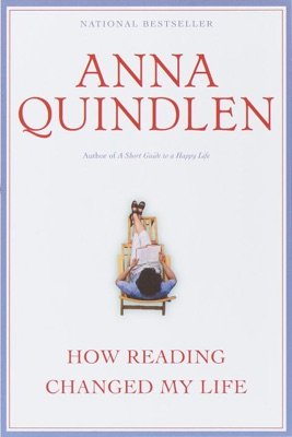 How Reading Changed My Life - Anna Quindlen pdf download