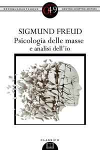 Psicologia delle masse e analisi dell'io - Sigmund Freud pdf download