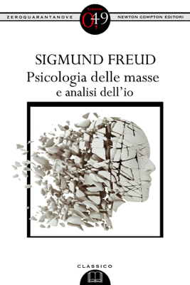 Psicologia delle masse e analisi dell'io - Sigmund Freud pdf download