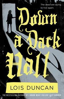 Down a Dark Hall - Lois Duncan pdf download