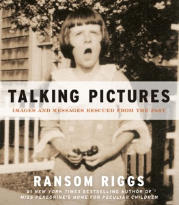 Talking Pictures - Ransom Riggs pdf download
