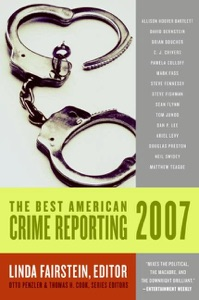 The Best American Crime Reporting 2007 - Linda Fairstein, Otto Penzler & Thomas H. Cook pdf download