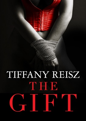 The Gift - Tiffany Reisz pdf download