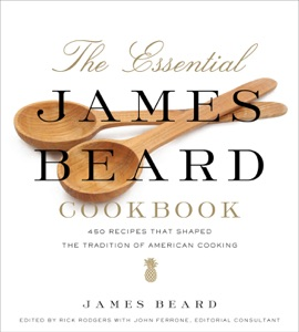 The Essential James Beard Cookbook - James Beard & Rick Rodgers pdf download