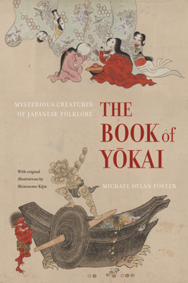 The Book of Yokai - Michael Dylan Foster