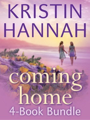 Kristin Hannah's Coming Home 4-Book Bundle - Kristin Hannah pdf download