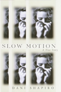Slow Motion - Dani Shapiro pdf download