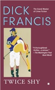 Twice Shy - Dick Francis pdf download
