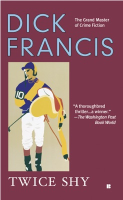 Twice Shy - Dick Francis pdf download