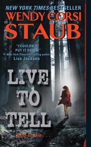 Live to Tell - Wendy Corsi Staub pdf download