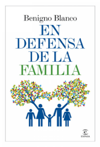 En defensa de la familia - Benigno Blanco pdf download