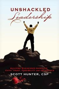 Unshackled Leadership - Scott Hunter pdf download