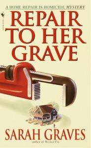 Repair to Her Grave - Sarah Graves pdf download