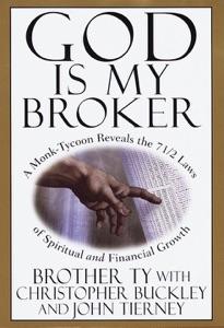 God Is My Broker - Christopher Buckley & John Tierney pdf download