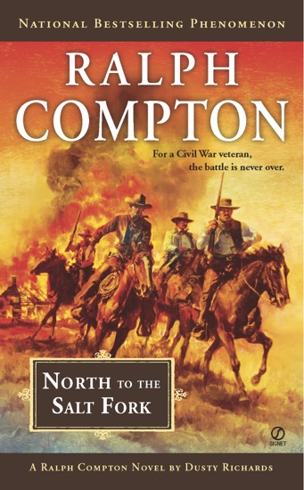 Ralph Compton North to the Salt Fork by Ralph Compton & Dusty Richards PDF Download