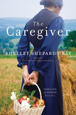 The Caregiver - Shelley Shepard Gray pdf download