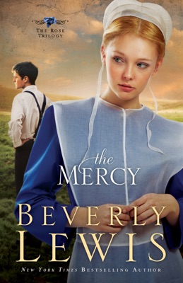 Mercy (The Rose Trilogy Book #3) - Beverly Lewis pdf download