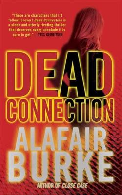 Dead Connection - Alafair Burke pdf download