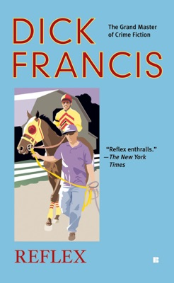 Reflex - Dick Francis pdf download