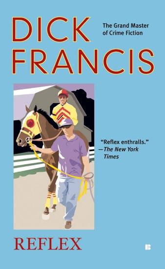 Reflex - Dick Francis pdf download