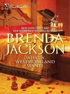 What a Westmoreland Wants - Brenda Jackson pdf download