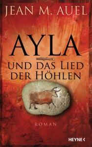 Ayla und das Lied der Höhlen - Jean M. Auel pdf download