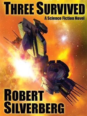 Three Survived - Robert Silverberg pdf download