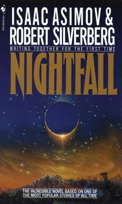 Nightfall - Isaac Asimov & Robert Silverberg pdf download