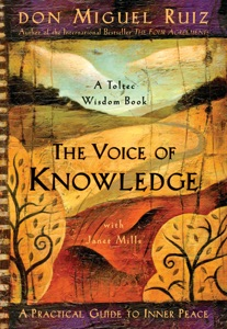 The Voice of Knowledge - Don Miguel Ruiz & Janet Mills pdf download