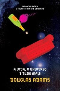 A vida, o universo e tudo mais - Douglas Adams pdf download