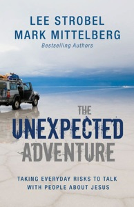 The Unexpected Adventure - Lee Strobel & Mark Mittelberg pdf download