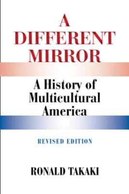 A Different Mirror - Ronald Takaki