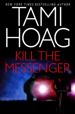 Kill the Messenger - Tami Hoag pdf download