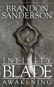 Infinity Blade: Awakening - Brandon Sanderson pdf download