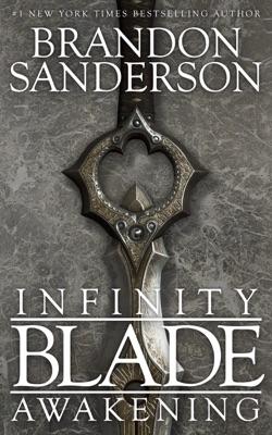 Infinity Blade: Awakening - Brandon Sanderson pdf download