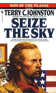 Seize the Sky - Terry C. Johnston pdf download