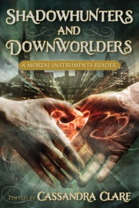 Shadowhunters and Downworlders - Cassandra Clare pdf download