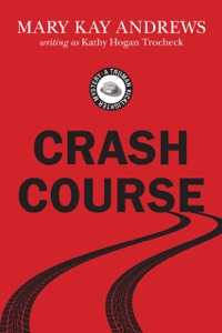 Crash Course - Mary Kay Andrews pdf download