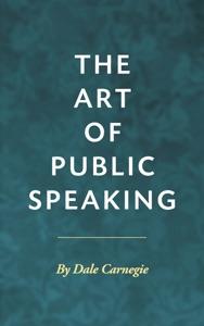 The Art of Public Speaking - Dale Carnegie pdf download