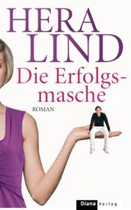 Die Erfolgsmasche - Hera Lind pdf download