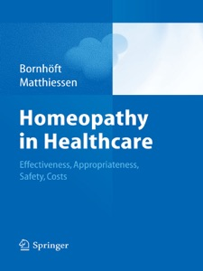 Homeopathy in Healthcare - Gudrun Bornhöft & Peter Matthiessen pdf download