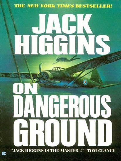 On Dangerous Ground by Jack Higgins PDF Download