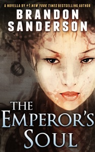 The Emperor's Soul - Brandon Sanderson pdf download