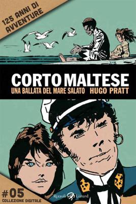 Corto Maltese - Una ballata del mare salato #5 - Hugo Pratt pdf download