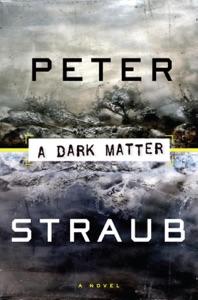 A Dark Matter - Peter Straub pdf download