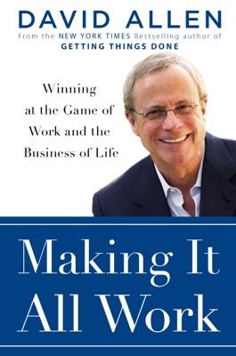Making It All Work - David Allen pdf download