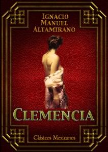 Clemencia - Ignacio Manuel Altamirano pdf download