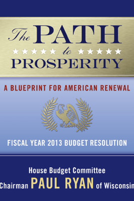 The Path to Prosperity - Various Authors